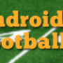 30+ Must Have Android Apps for Football Fans